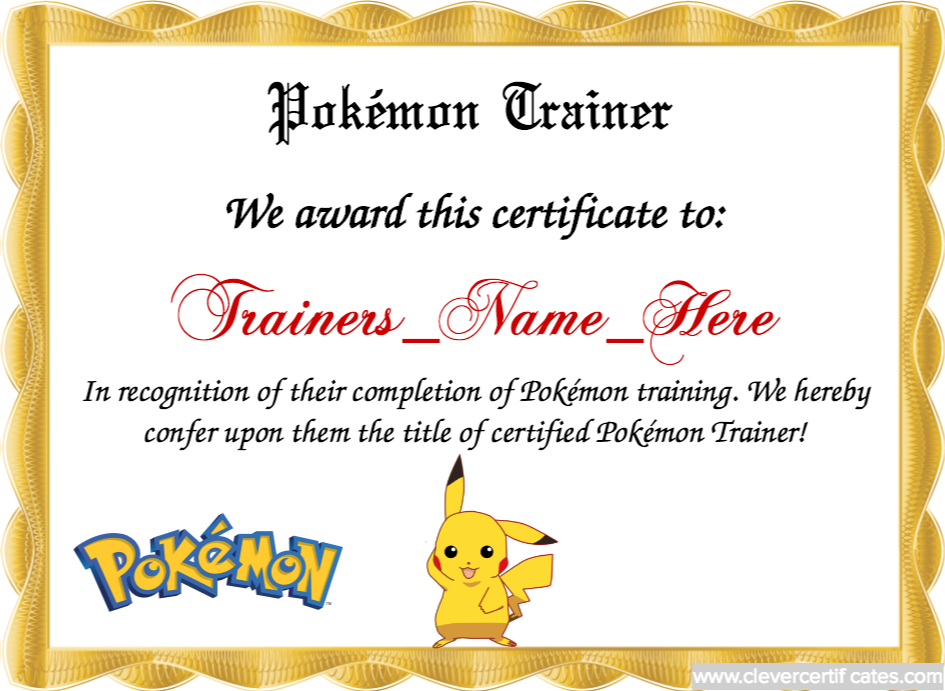 The pokmon trainer template lets you create downloadable create amazing certificates with a certificate template from our free certificate templates choose a certificate design and print your certificates with yelopaper Gallery