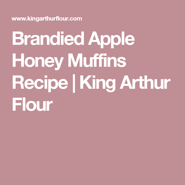 Easy muffin recipe king arthur