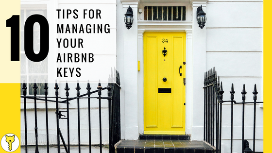 10 Tips for Managing Your Airbnb Keys by Copycat Keys