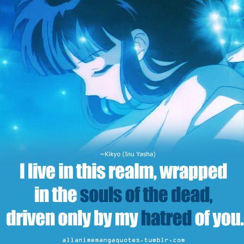 The Source Of Anime Manga Quotes Inuyasha Inuyasha Quotes Anime Quotes