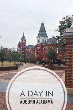 A Day in Auburn Alabama #auburnalabama #auburn #alabama www