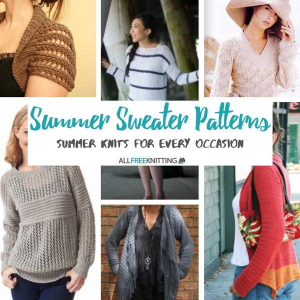 1f49ffa418e178 Summer Sweater Patterns  10 Summer Knits for Every Occasion