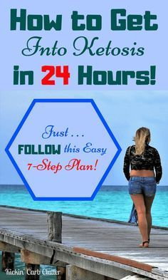 How to Get Into Ketosis in 24 Hours: Just follow this easy ...