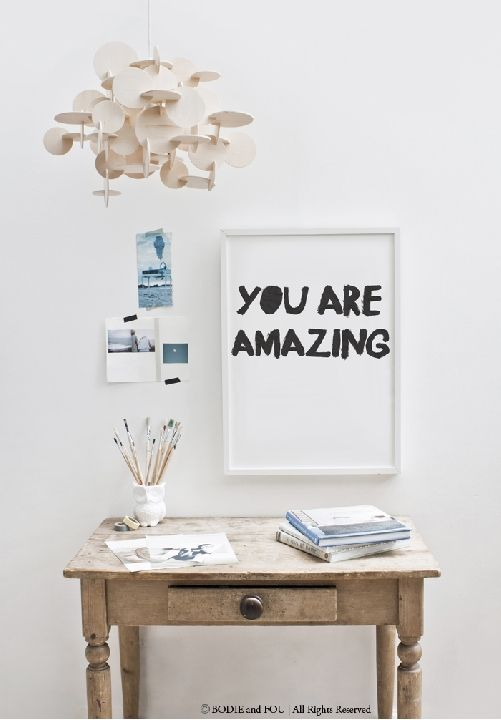 You are amazing print Bodie and Fou