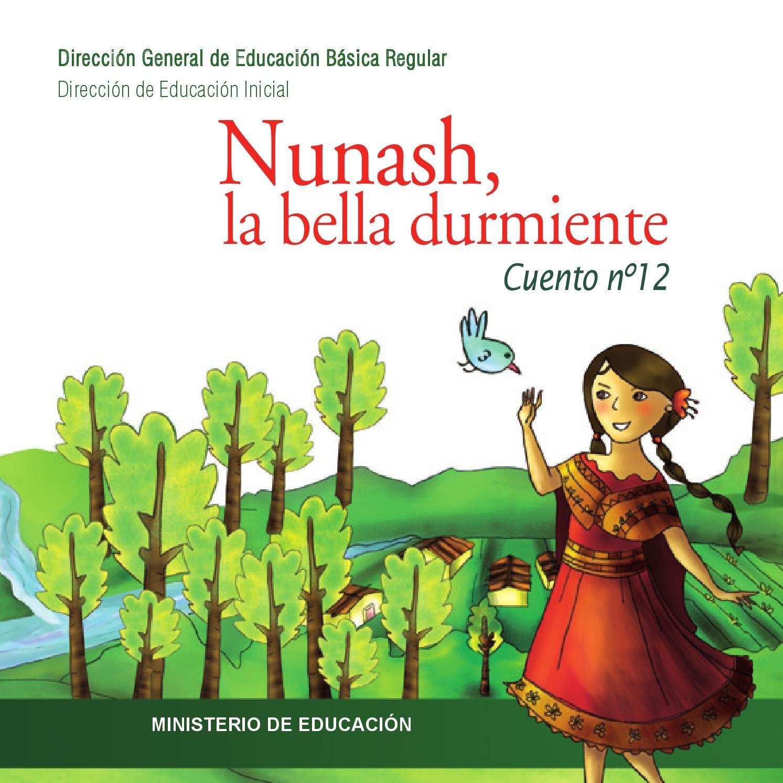 Cuentos N 12 Nunash La Bella Durmiente Lectura De Comprensión Cuentos Libros En Línea