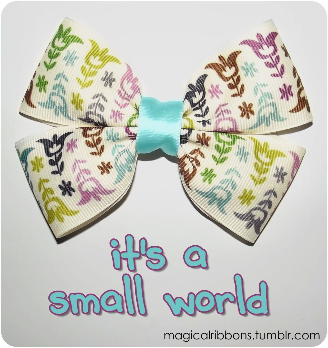 Magical Ribbons - it's a small world