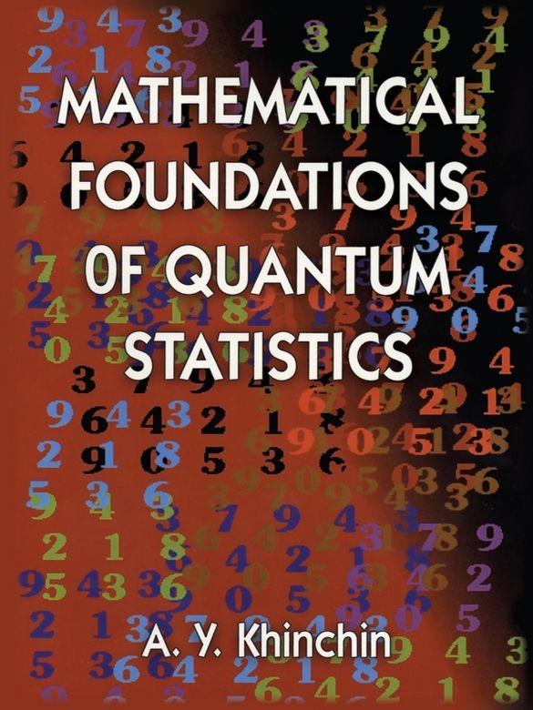 Mathematical Foundations Of Quantum Statistics Advanced Mathematics Math Books Quantum World
