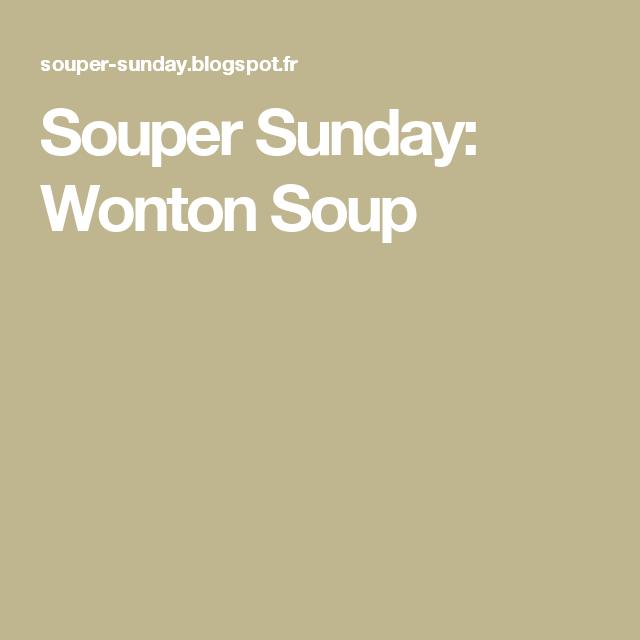 Souper Sunday: Wonton Soup