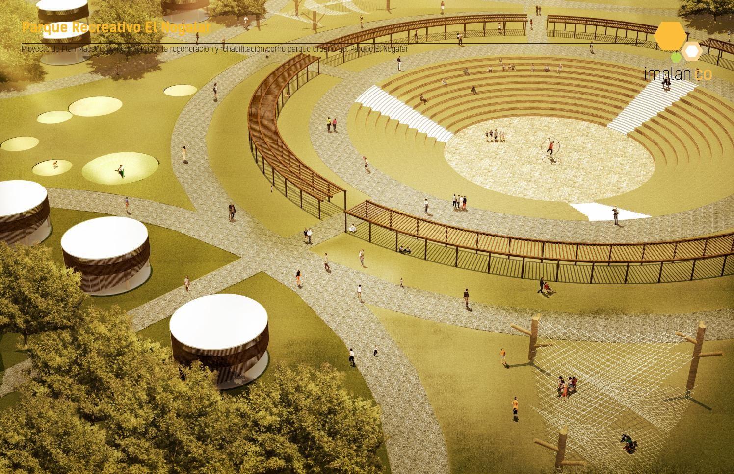 Parque Recreativo El Nogalar Parques Recreativos Proyectos