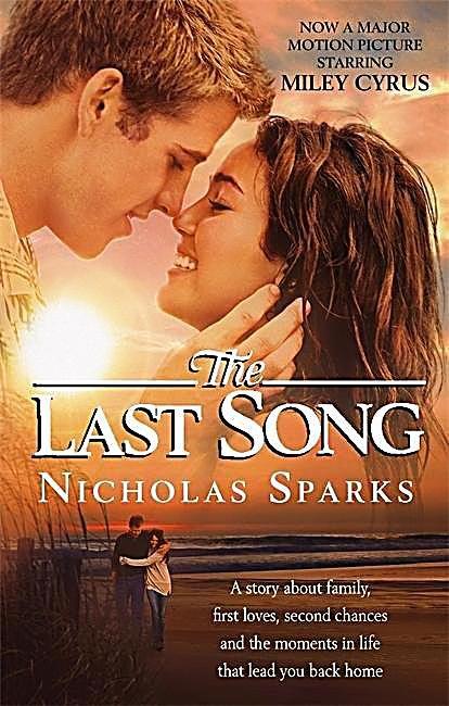 The Last Song, Film Tie-in. Ein Familiendrama mit rebellierender Teenage-Tochter, die ihre erst romantische Liebe entdeckt. Die Verfilmung mit Miley Cyrus startet Ende Januar 2010 in Deutschland
