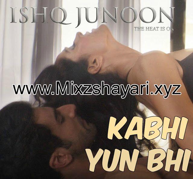 Kabhi Yun Bhi - Ishq Junoon - Vardan Singh - Rajbir, Divya