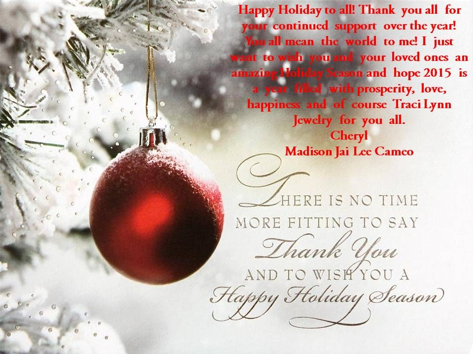 Happy Holiday To All Thank You All For Your Continued Support Over The Christmas Wishes Messages Merry Christmas Wishes Messages Christmas Card Sayings