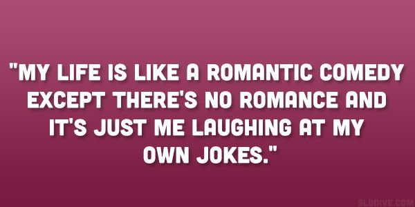 Funny Quotes About Being Single. It Is Quite Common Now To