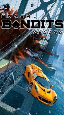 Smash Bandits Racing Mod Apk Download – Mod Apk Free