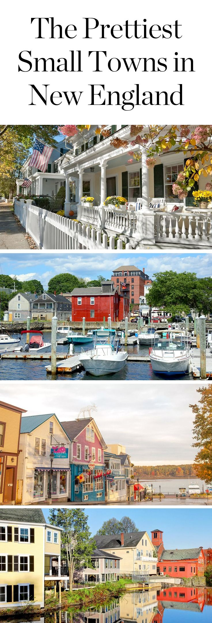 The Prettiest Small Towns in New England | Wanderlust, Small towns ...