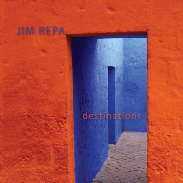 Jim Repa - Destinations, Blue
