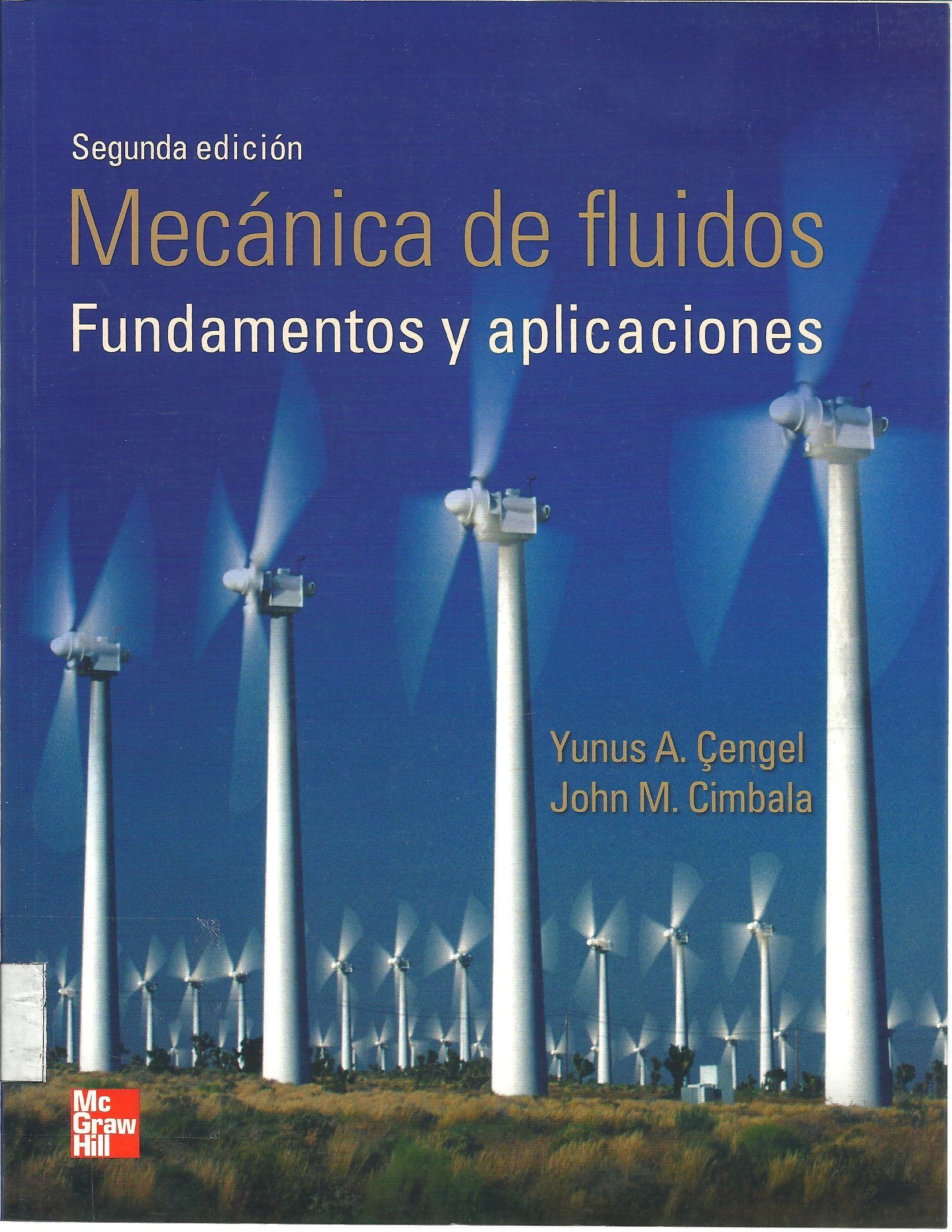 Cengel Mecánica De Fluidos 2a Ed 3ej Mecanica De Fluidos Proyectos De Ingeniería Mecánica Curso De Fisica