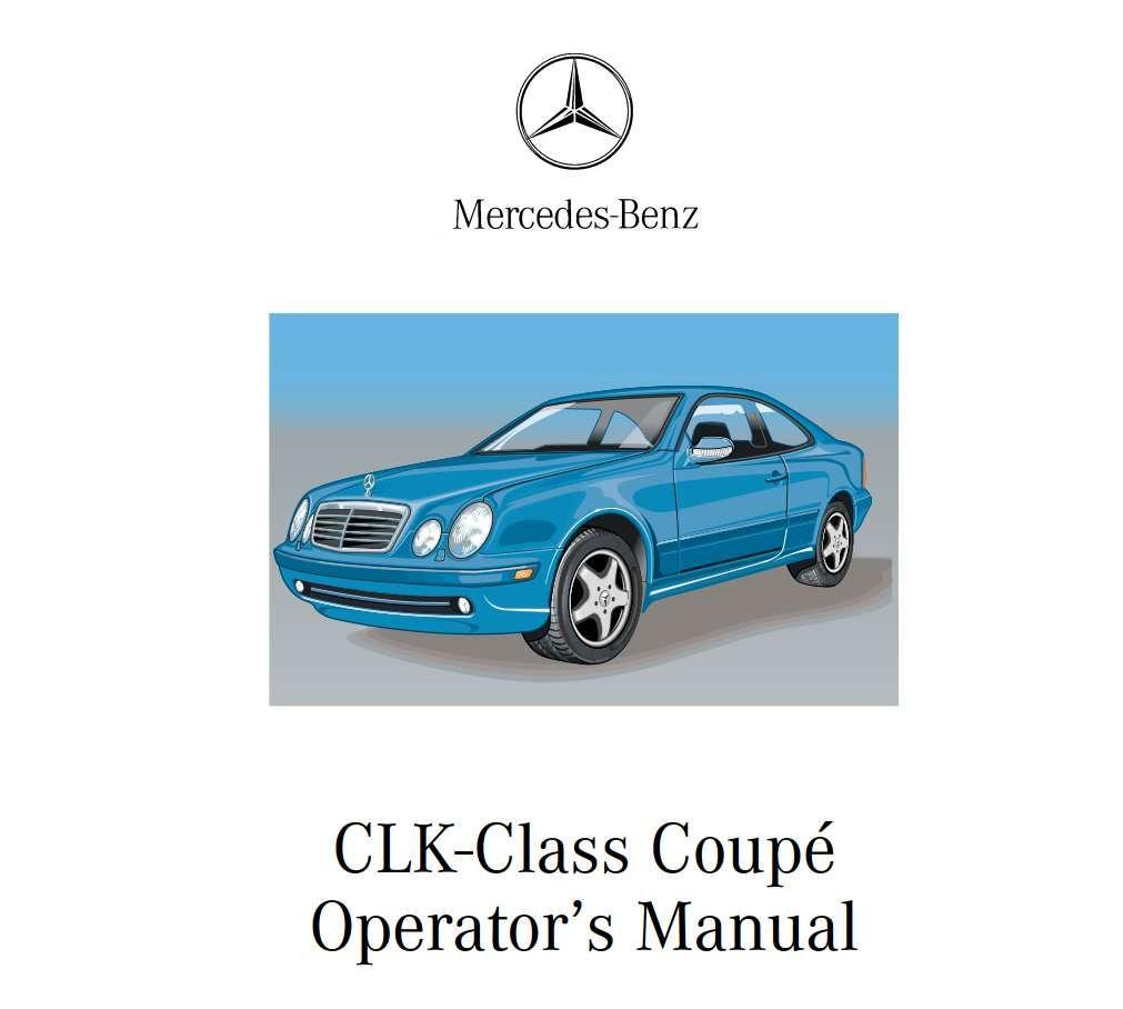 Mercedes Benz Clk 430 Clk 55 Amg 2002 Owner S Manual Has Been Published On Procarmanuals Com Https Procarmanuals Com Mercedes Ben Mercedes Benz Mercedes Benz