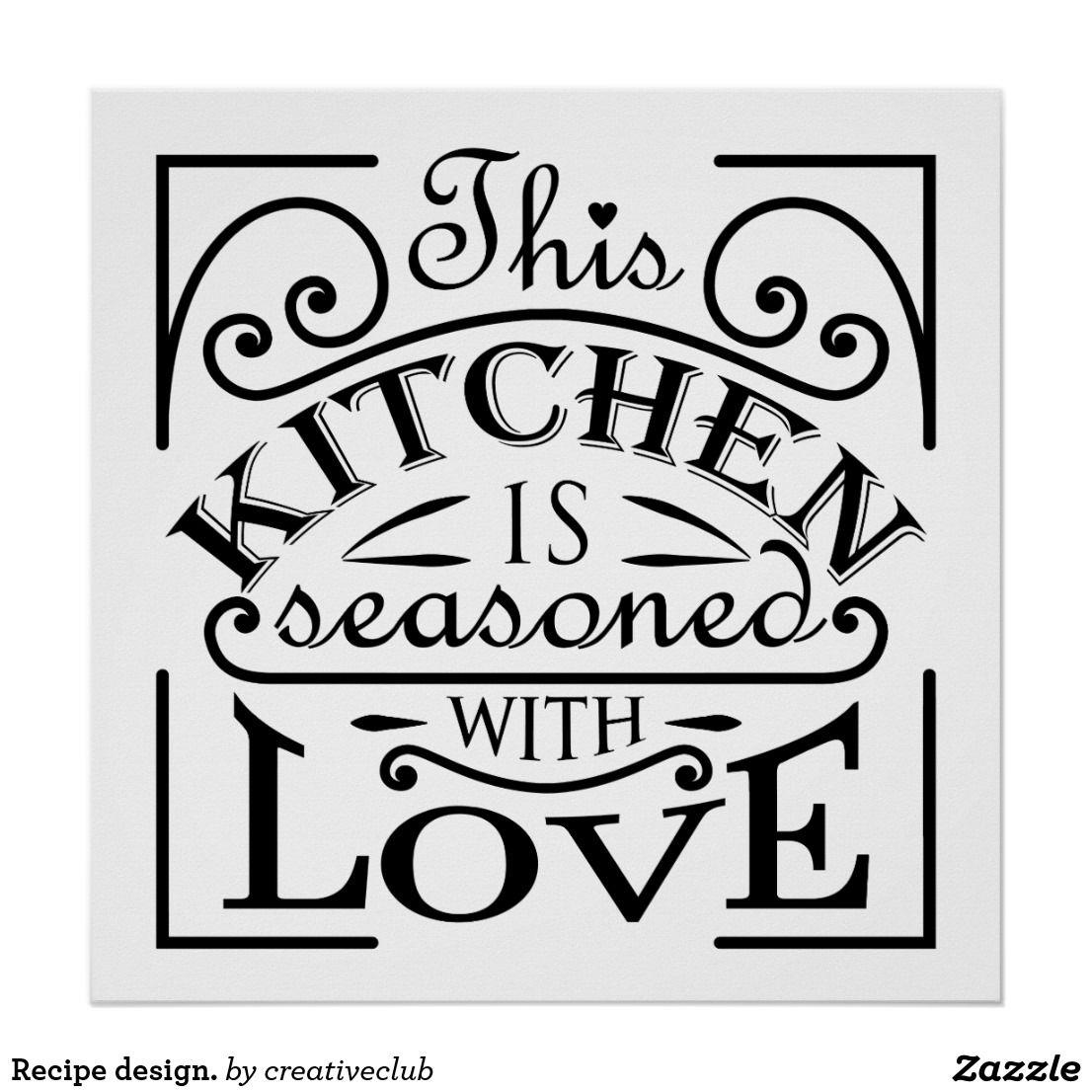 Kitchen Quote Design Poster Zazzle Com In 2021 Kitchen Quotes Kitchen Quotes Decor Design Quotes