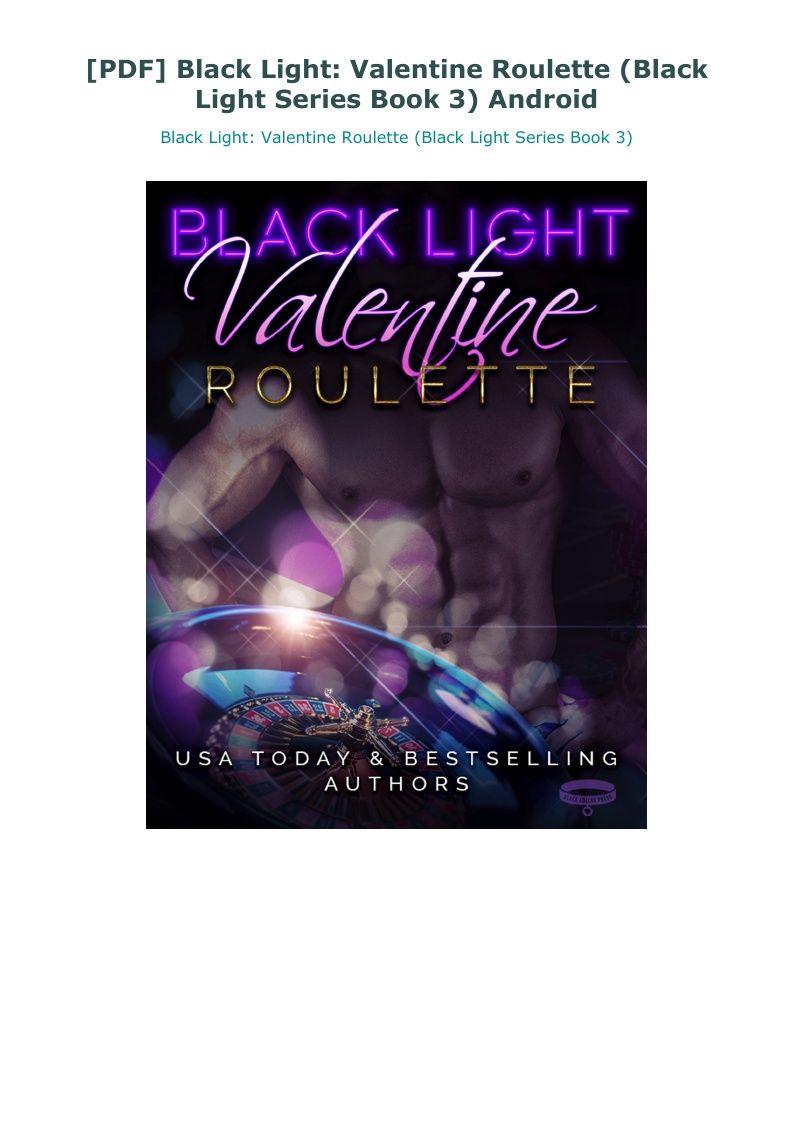 Pdf Black Light Valentine Roulette Black Light Series Book 3 Android Roulette Books Black Light