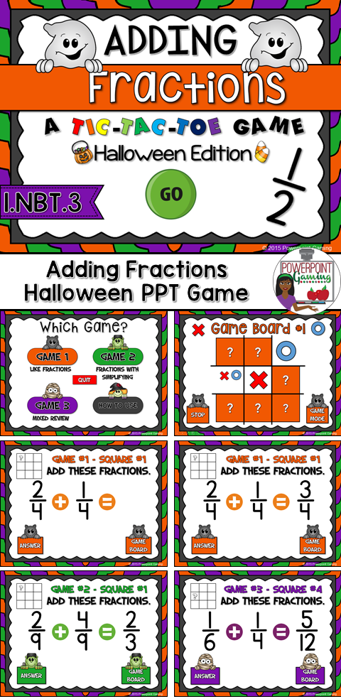 "Engage students with this fun, interactive Halloween themed time game. In this tic-tac-toe powerpoint game, students play against one another as they practice adding fractions. In this twist on the classic game, students must answer the questions correctly in order to place their ""x"" or ""o"". There are 3 game modes with 9 questions per game.  Each game mode reinforces certain fractions skills in adding, simplifying and unlike fractions."