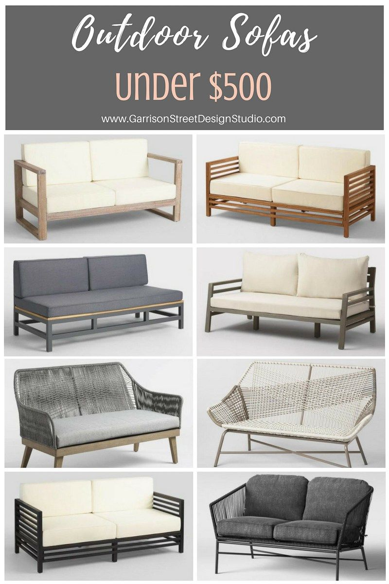 Friday Favs Outdoor Sofas Garrison Street Design Studio Affordable Outdoor Furniture Outdoor Sofa Teak Patio Furniture