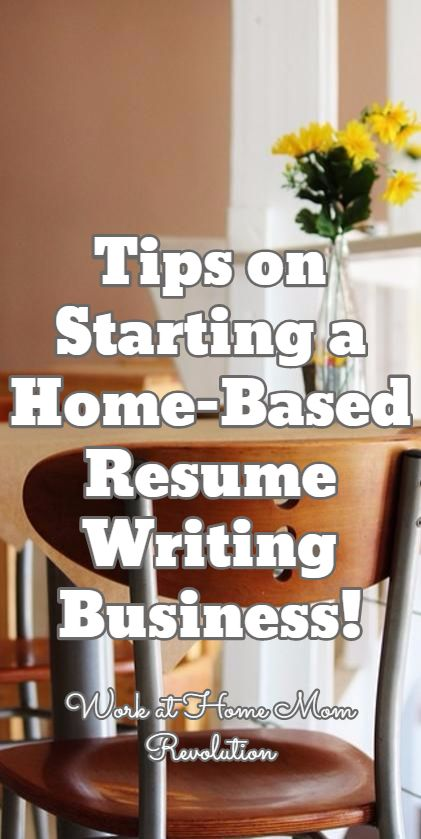 Work-at-Home Start a Resume Writing Home Business Business and - start a resume writing business