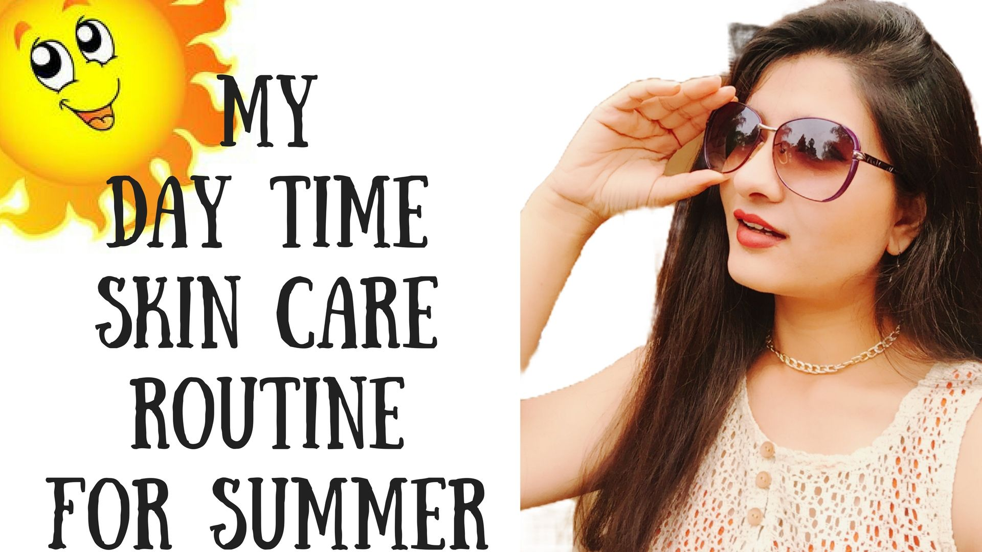 Summer Skin Care Routine In Hindi I Summer Day Time Skin Routine For All Skin Types I Avni Skin Care Skin Care Routine Skin