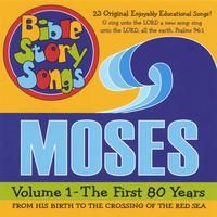 Moses Volume 1, The First 80 Years - His Birth to the Crossing of the Red Sea   23 New Songs, Lyrics are Included.