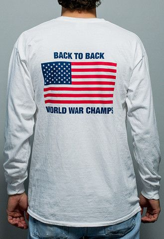 c4249e97c Back to Back World War Champs Long Sleeve Tee Shirt | America ...