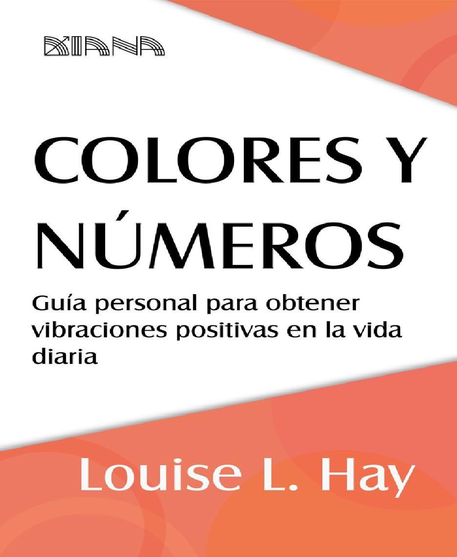 Louise hay colores y numeros guia personal   Louise hay, Números y Color
