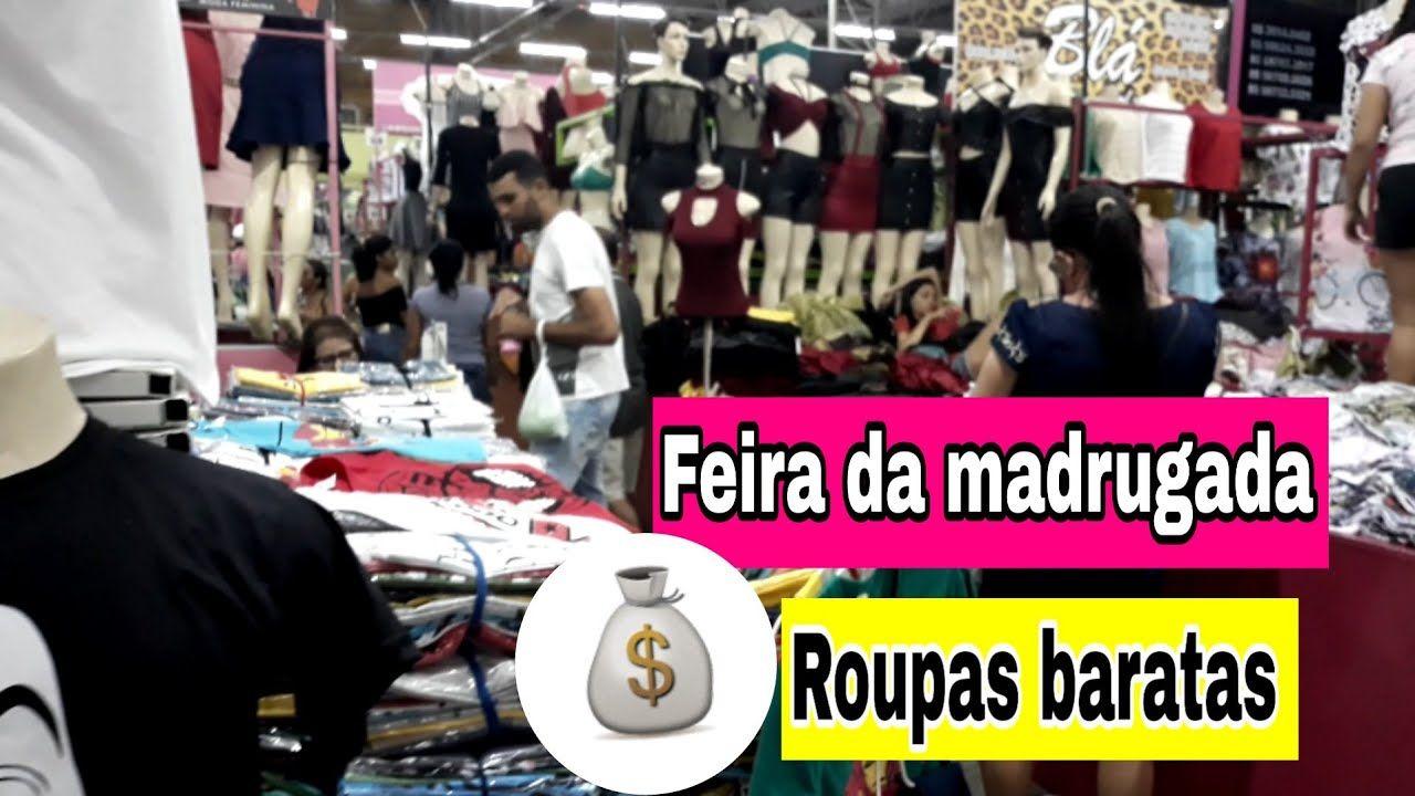 24a1b9d5a Roupas de R$5 reais na Feira da Madrugada🔥 | Lucrative business