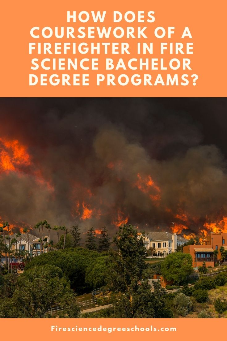 Fire Science Bachelor Degree Program Requirements and
