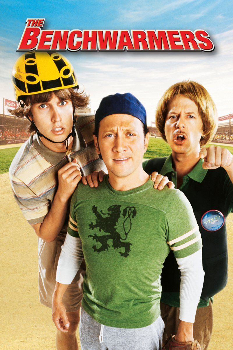 The Benchwarmers The Benchwarmers Funny Movies Baseball Movies