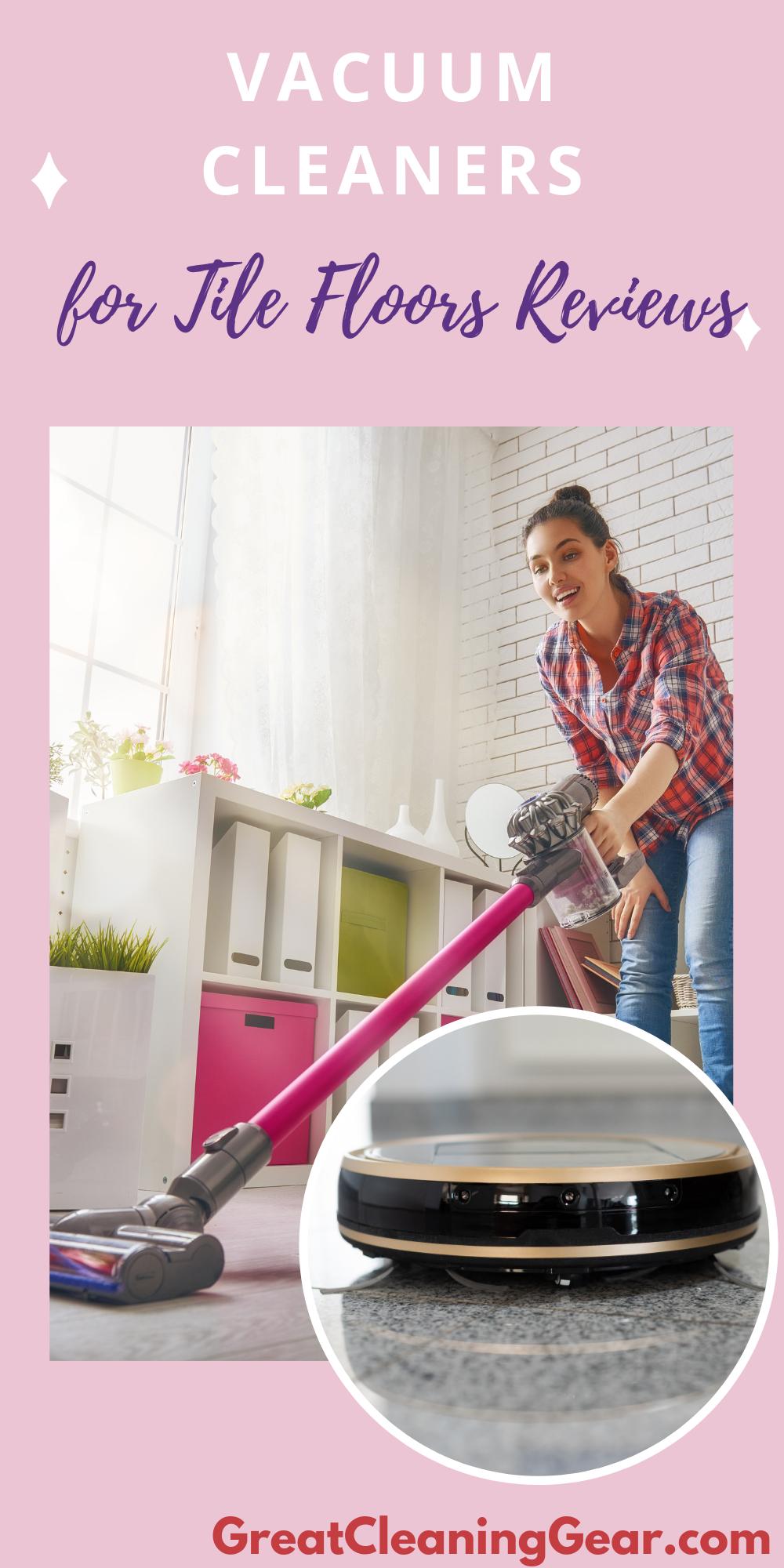5 Best Vacuums For Tile Floors