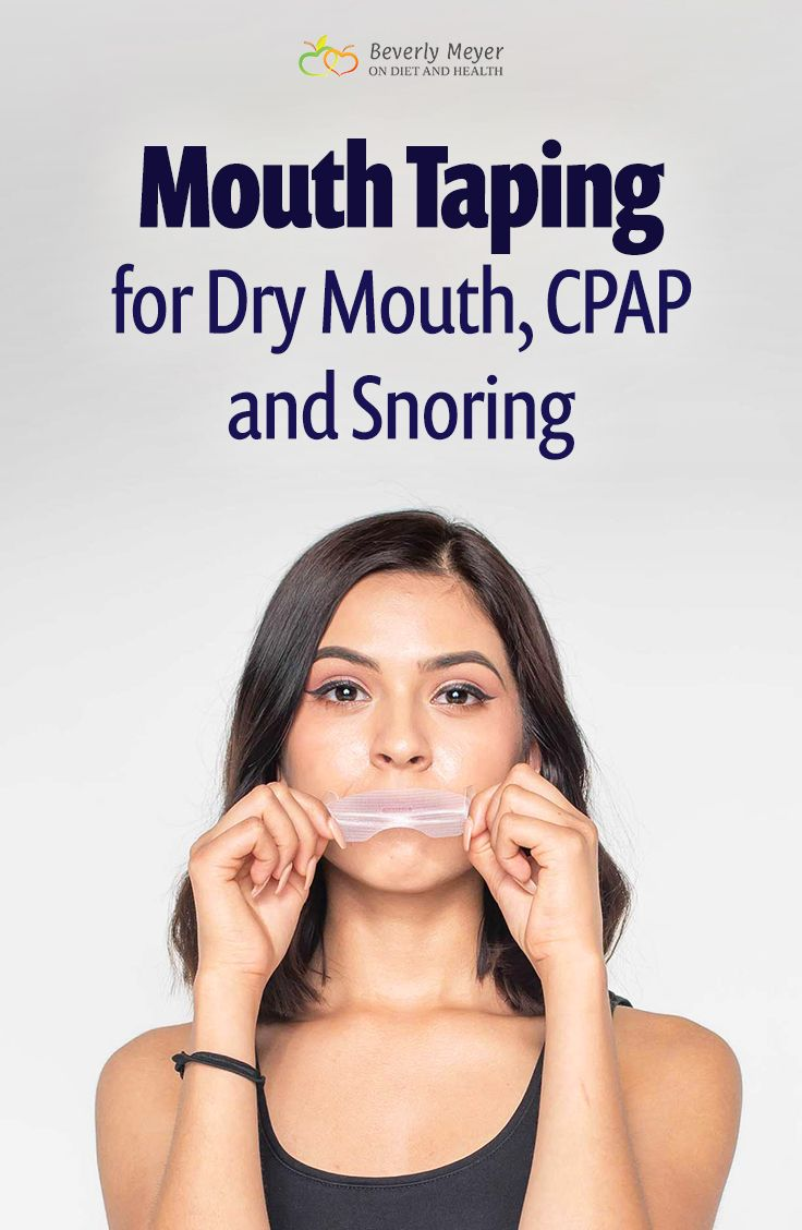 Mouth Taping for Dry Mouth, CPAP and Snoring Remedies