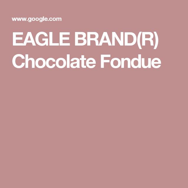 EAGLE BRAND(R) Chocolate Fondue