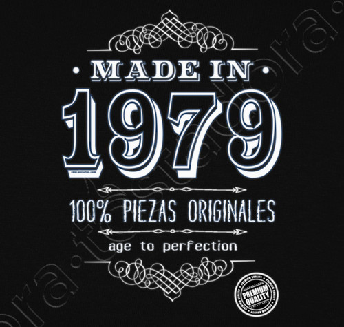 Camiseta Made In 1979 Cumpleaños 40 Frases Cumpleaños 40
