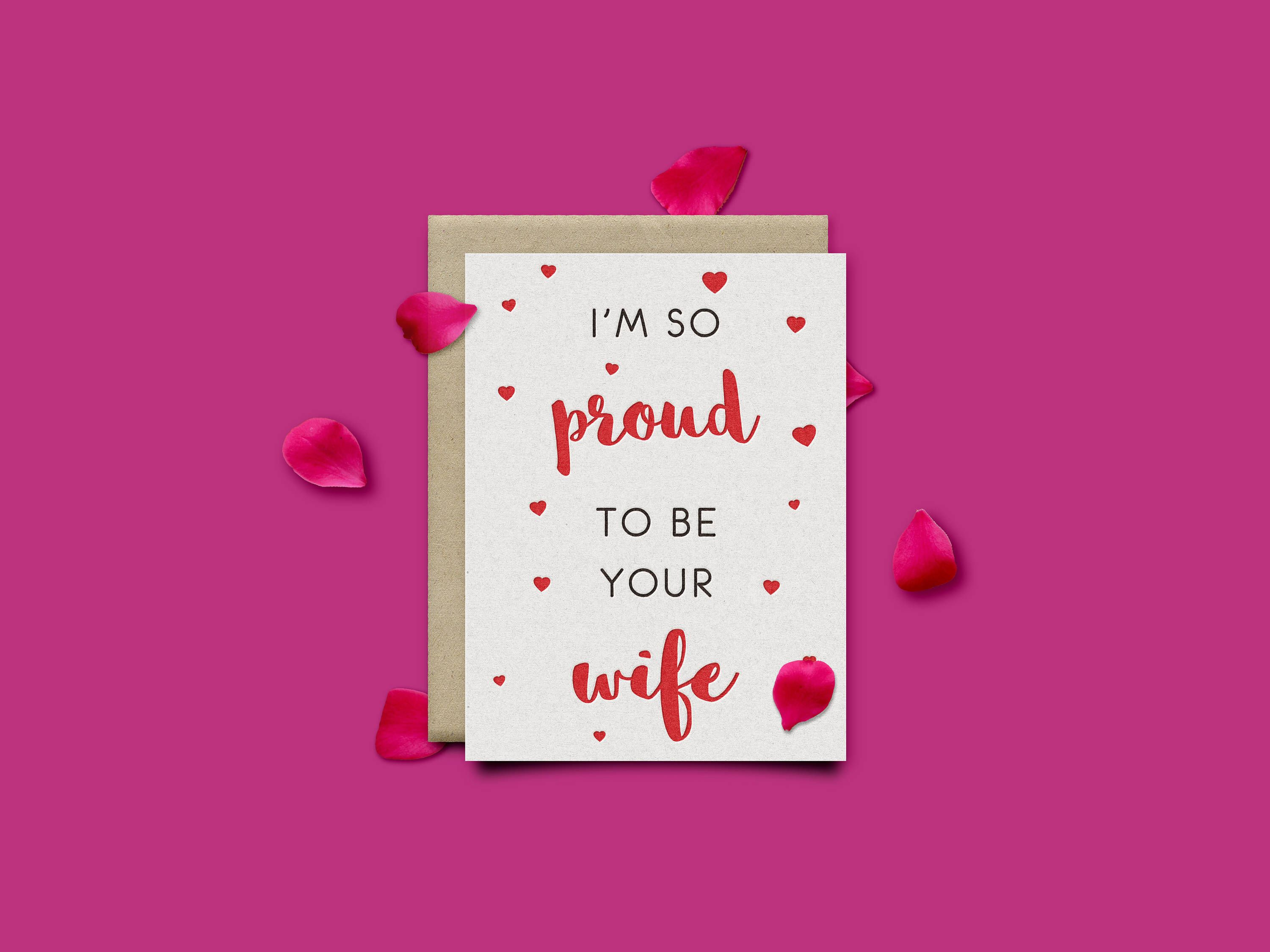 Im So Proud To Be Your Wife 5x7 Valentines Card Proud Husband
