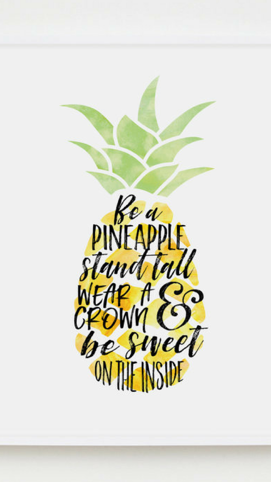 This Instant Download Pineapple Art Print With The Quote