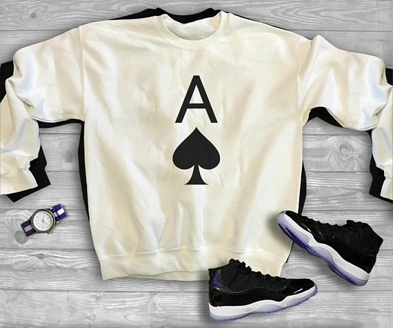 ecf1b0a46a065 Ace of spades sweater ace funny shirt hipster tumblr quote gifts ...