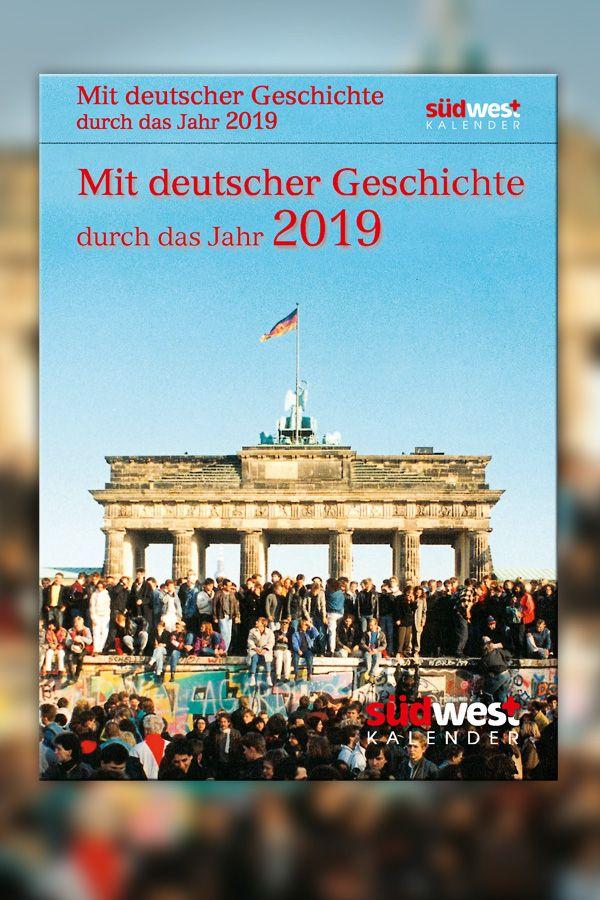 Mit deutscher Geschichte durch das Jahr #2019 #Abreißkalender ...