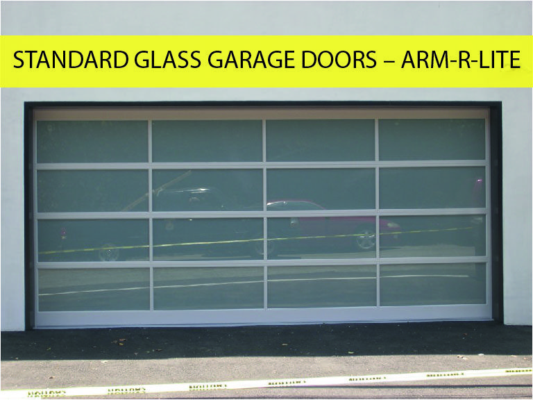 This Is An Useful Article About Standard Glass Garage Doors Arm R Lite The Need For Standard Glass Garage Doors Often Comes From People Unfamiliar With The Pr