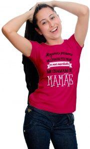Camiseta Me Chamam De Mamãe Dia Das Mães Com Frases Estampadas