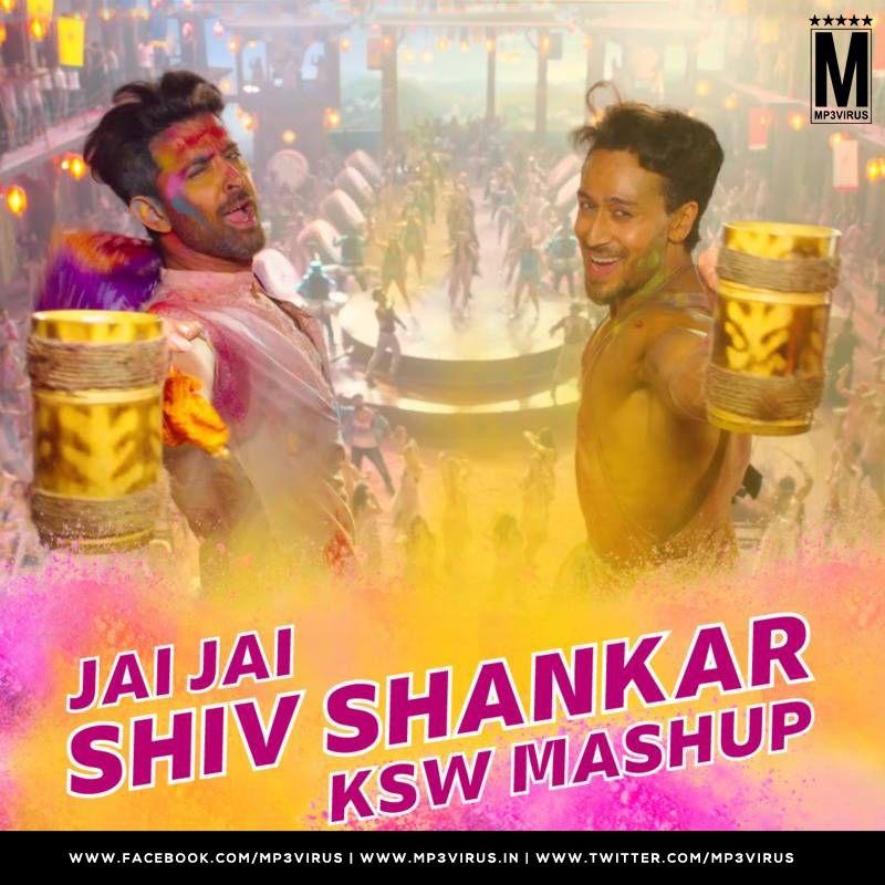 Jai Jai Shiv Shankar Mashup Ksw Download Now In 2020 Mashup Download
