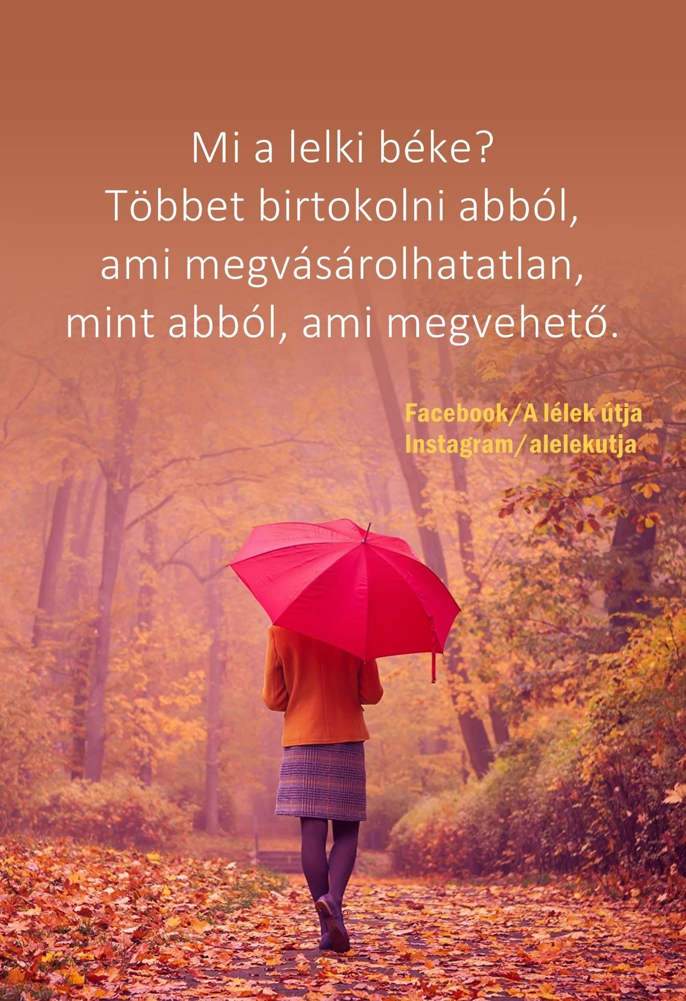 lelki egészség idézetek Pin by Ivett Belléncs on Gyujtemeny | Favorite quotes, Life, Thoughts