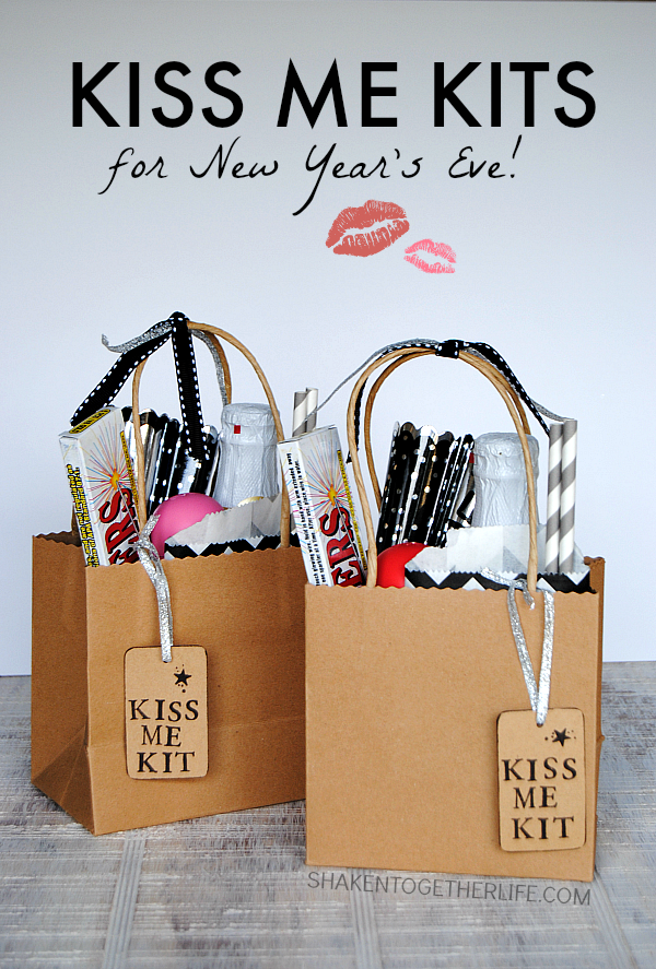 Kiss Me Kits for New Year's Eve! Fill a bag or basket with ...
