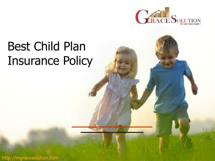 Best Child Plan In Insurance Policy Child Plan How To Plan