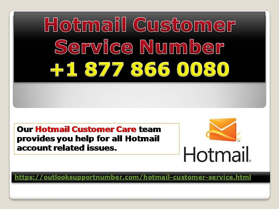 Hotmail customer service number 1 877 866 0080