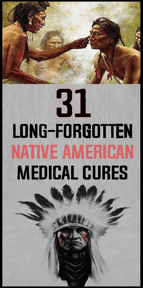 Long-Forgotten Native American Medicinal Cures #naturalcures